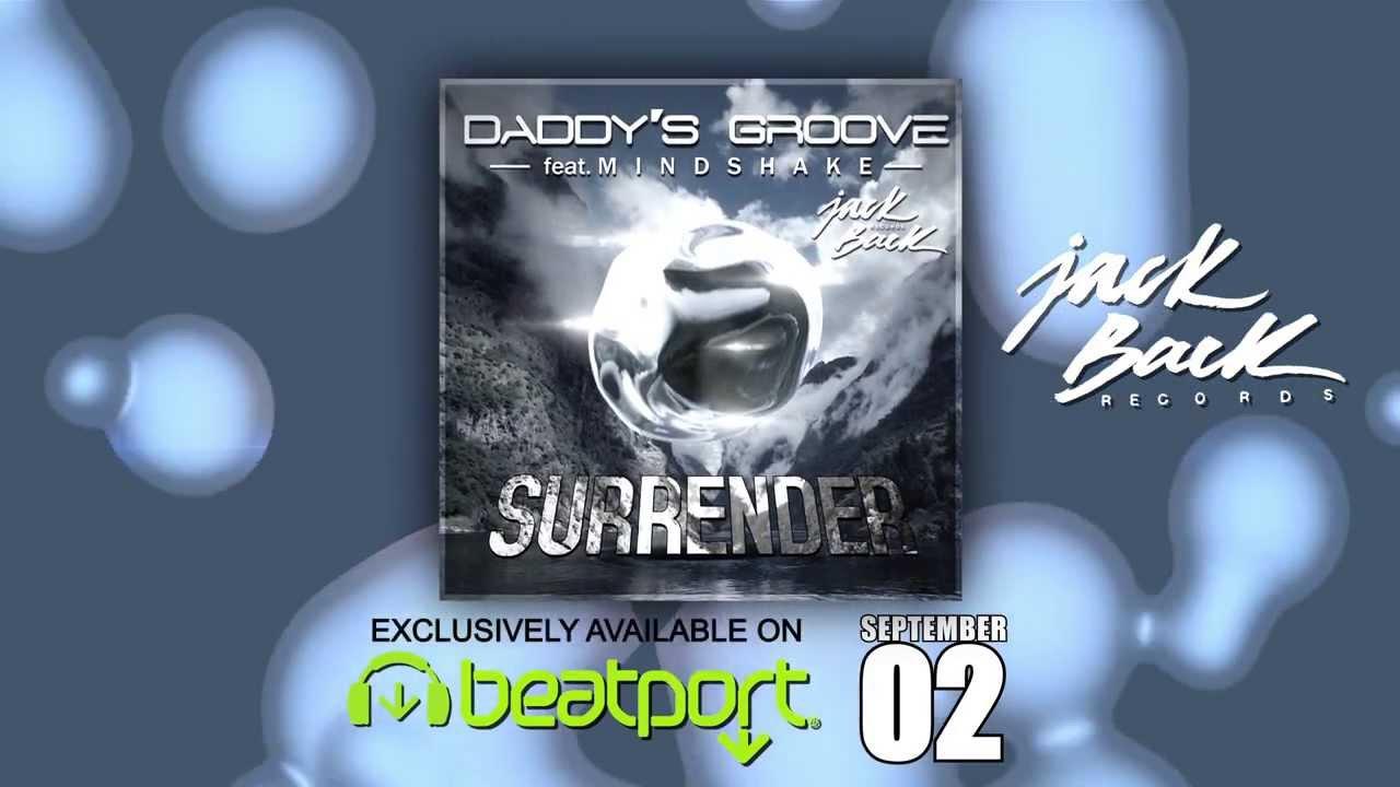 Download Daddy's Groove ft. Mindshake - Surrender  // trailer 1