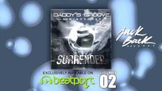 Daddy's Groove ft. Mindshake - Surrender  // trailer 1