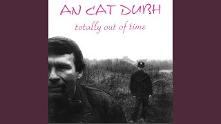 Watch An Cat Dubh Ordinary Man video