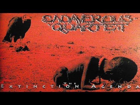 Cadaverous Quartet - The Extinction Agenda [Full Album] 1994