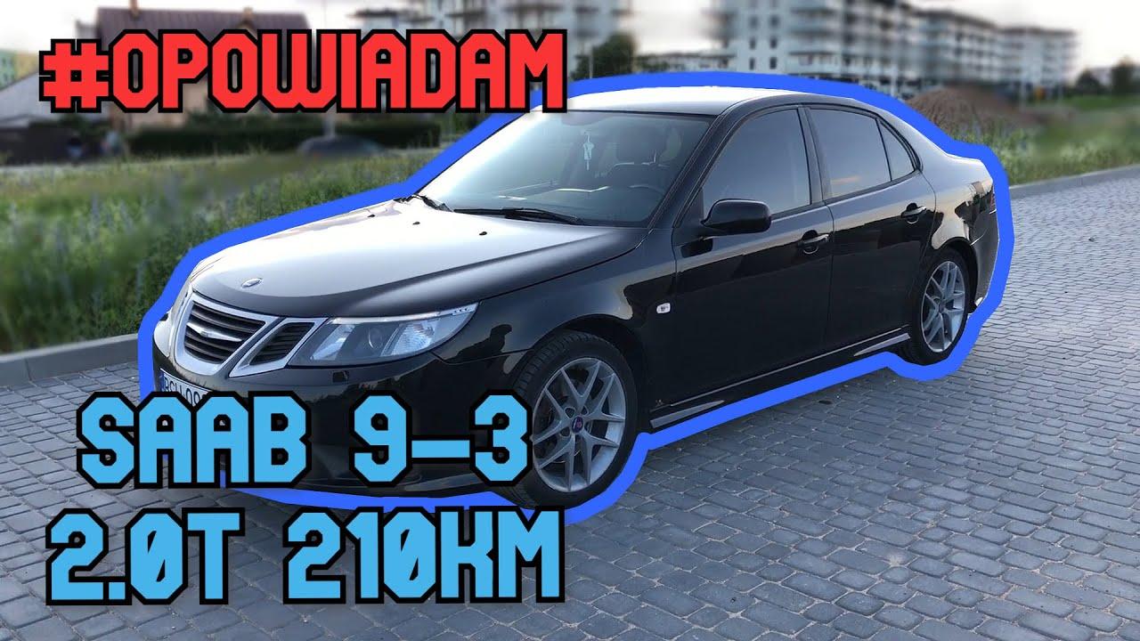 #Opowiadam o Saab 9-3 2.0T 210KM 2008 - opinie, przyspieszenie, podcast, opinia, test,
