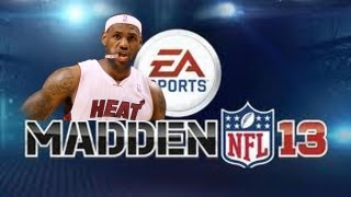 Madden 13: Lebron James To The NFL Ep. 10 - 5 TD