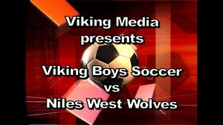 Niles North Viking Boys Soccer vs Niles West Wolves