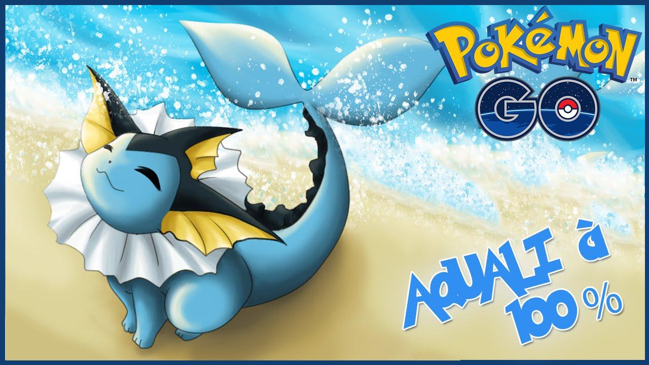 Pokemon Go Comment Avoir Aquali
