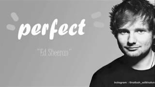 Ed Sheeran - Perfect (Lirik lagu)