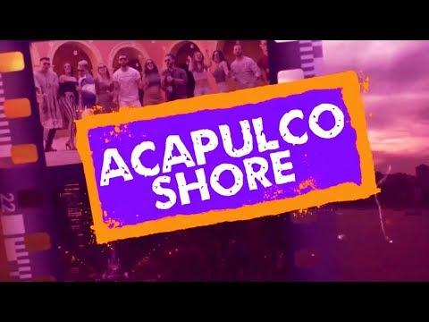 Estreno - Episodio 1 | Acapulco Shore 6
