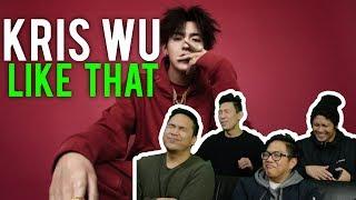 """Yo KRIS WU, we """"LIKE THAT"""" (MV Reaction)"""