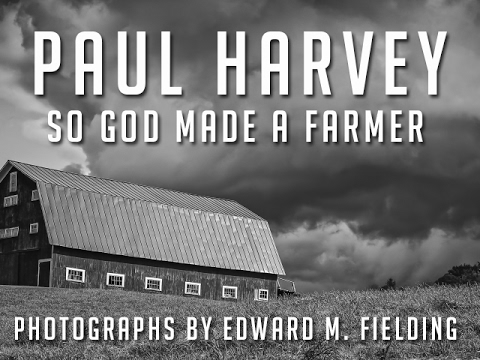 paul harvey so god made a farmer