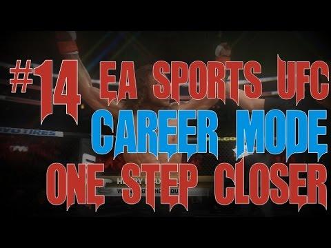 EA Sports UFC Career Mode #14 - One Step Closer