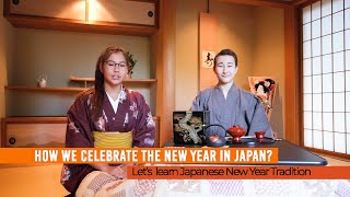 Japanese New Year - Japanese New year Traditions