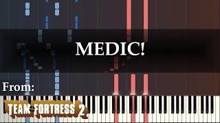 """""""MEDIC!"""" (Piano Arrangement of Team Fortress 2 Soundtrack by Mike Morasky)"""