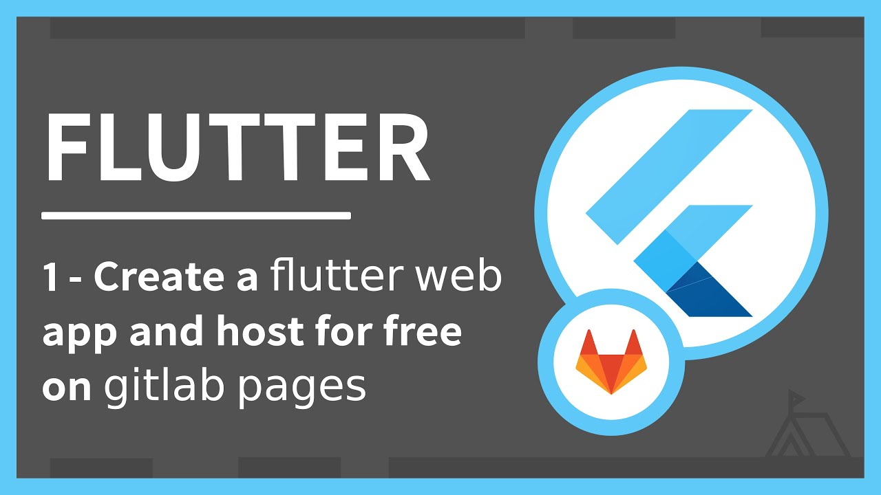 Create A Flutter Web App and Host It on GitLab Pages in Less Than 15 Minutes