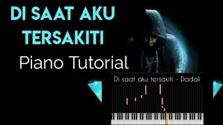 Download lagu Di Saat Aku Tersakiti - Dadali   Piano Tutorial