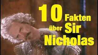 10 FAKTEN über Sir NICHOLAS 👻