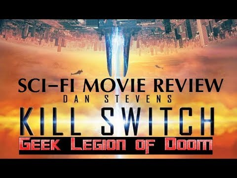 KILL SWITCH ( 2017 Dan Stevens ) aka REDIVIDER Sci-Fi Movie Review streaming vf