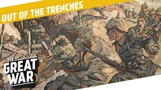 What was the German Secret on the Eastern Front in 1915? I OUT OF THE TRENCHES