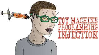 TOY MACHINE - PROGRAMMING INJECTION