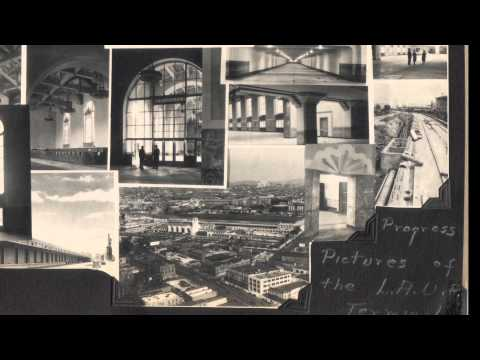 History of the railroad and L.A. Union Station