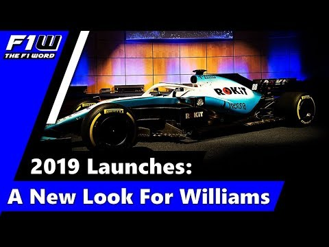 2019 Launches: A New Look For Williams