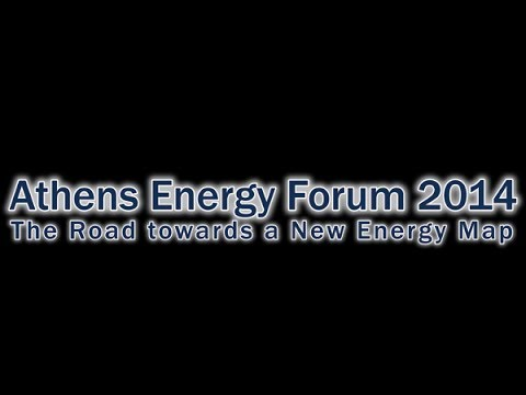 Athens Energy Forum 2014 - Day 1