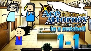 Phoenix Wright Ace Attorney: Justice For All In A Nutshell - Case 1