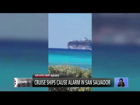 CRUISE SHIPS CAUSE ALARM IN SAN SALVADOR