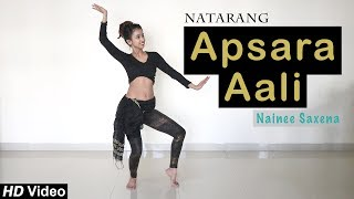 Apsara Aali Belly Style Dance Cover ft. Nainee Saxena | Natarang