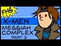 X-Men: Messiah Complex part 3 - Floating Hands Studios