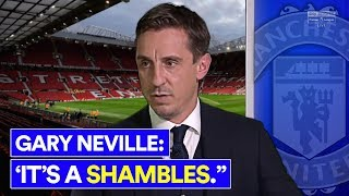 IS NEVILLE RIGHT ABOUT MAN UTD'S PROBLEMS AND SOLUTIONS?