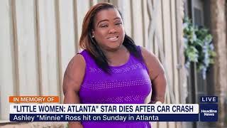 'Little Women: Atlanta' star Ms. Minnie dies after car crash
