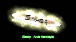 djshady arab hardstyle