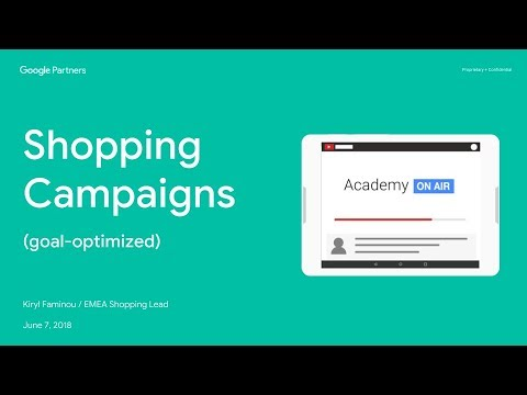 Academy on Air: Shopping Campaigns (goal-optimized) (06.14.18)