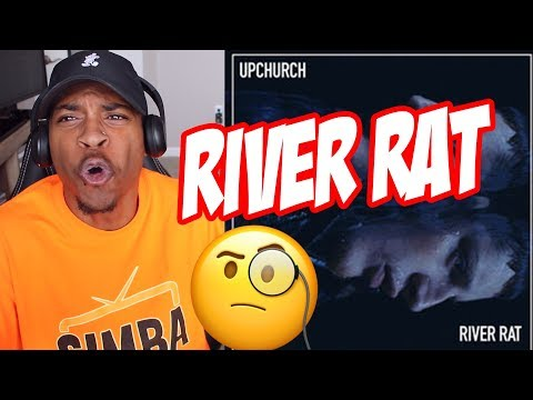 Upchurch - River Rat (SLAPPER!!)