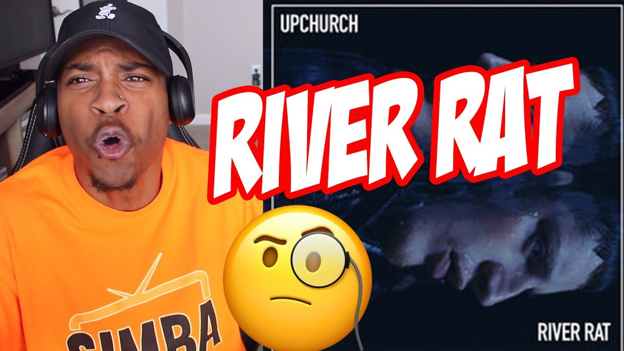 Upchurch - River Rat (SLAPPER!!)