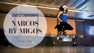 Narcos by MIGOS David Lee Choreography