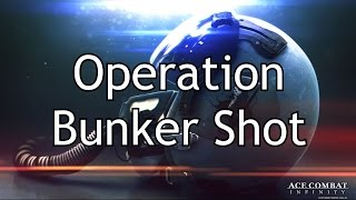 Ace Combat Infinity | Mission 8 | Operation Bunker Shot