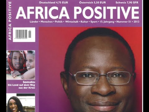 AFRICA POSITIVE #51 Dr. Diaby Somalia Jessica Matthews Nkwen Länder Kultur Politik