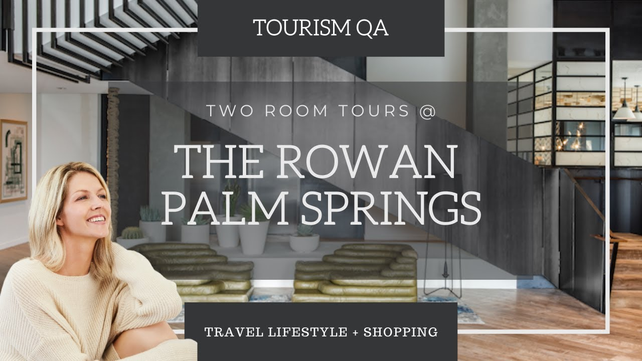 KIMPTON ROWAN PALM SPRINGS | TWO ROOM TOURS | WINTER 2021