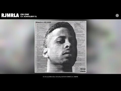 RJMrLA - On One (Audio) (feat. ScHoolboy Q)