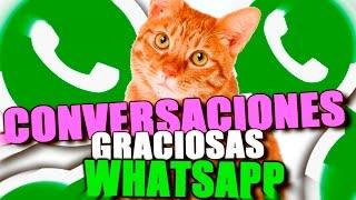 CONVERSACIONES GRACIOSAS DE WHATSAPP