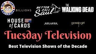 Top 10 Television Seasons of the Decade: Tuesday Television