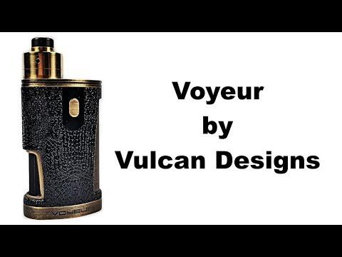 Voyeur by Vulcan Designs
