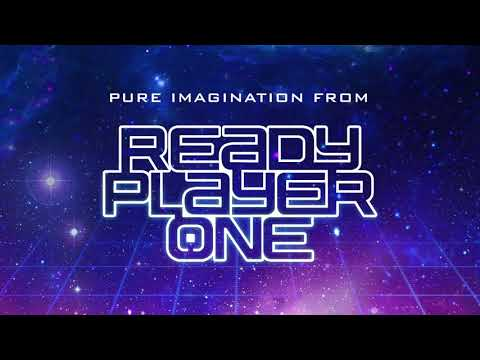 Ready Player One - Pure Imagination | Come With Me Trailer Music