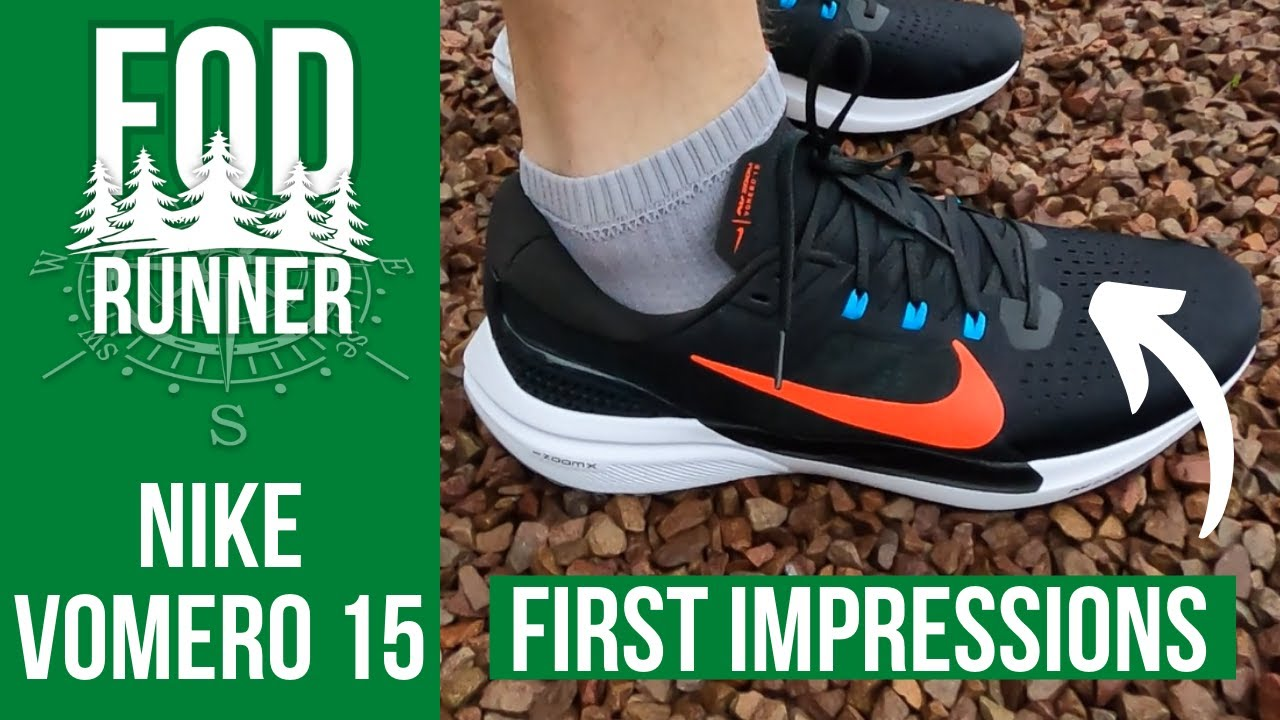 Adepto adherirse colateral  Nike VOMERO 15 - FIRST IMPRESSIONS Review | FOD Runner - YouTube