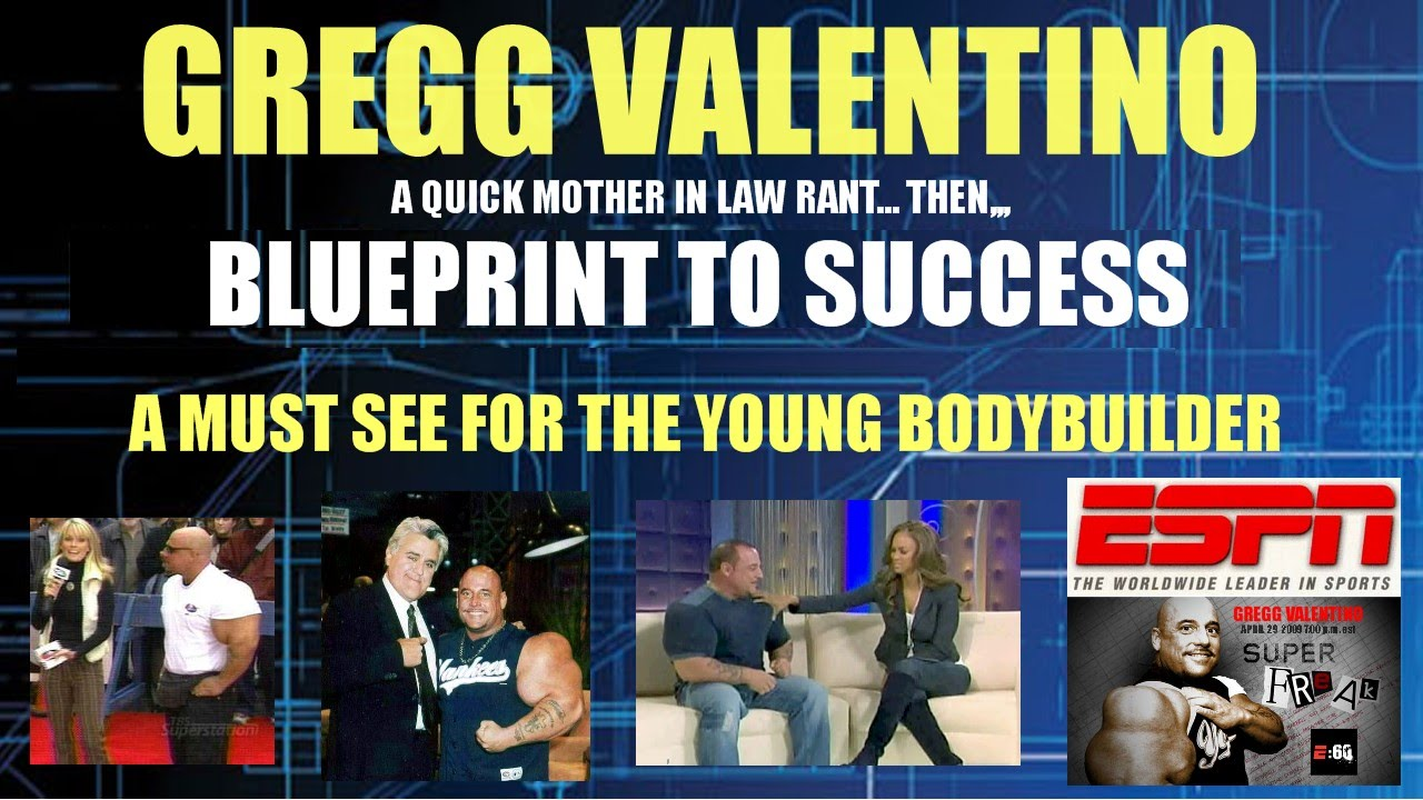 Gregg Valentino BLUEPRINT to SUCCESS in Bodybuilding / LIFE (From ...