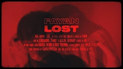 FAYAN – LOST (Official Video)