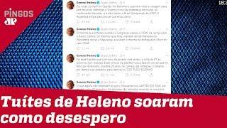 Postagens de Heleno foram vistas como desespero, diz jornal