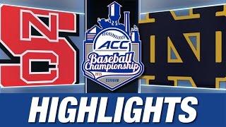 NC State vs Notre Dame | 2015 ACC Baseball Championship Highlights