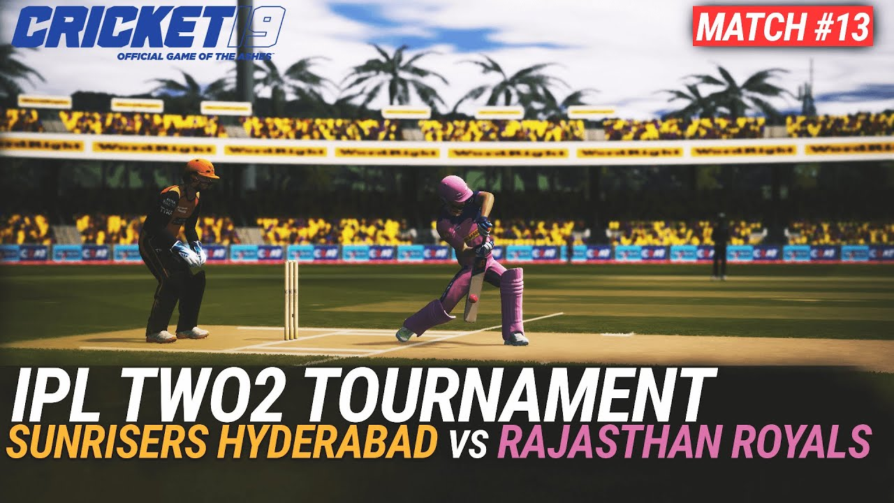 CRICKET 19 - IPL2020 TWO2 - MATCH #13 - SUNRISERS HYDERABAD vs RAJASTHAN ROYALS