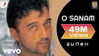 O Sanam - Sunoh | Lucky Ali | (Official Video)